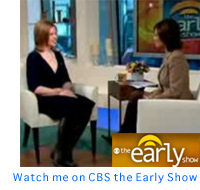 Watch me on CBS The Early Show